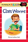 Gott, Barry: I'm Going to Read (Level 4): Class Worms (I'm Going to Read Series)