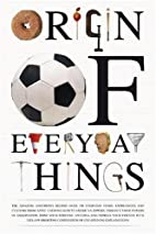 Origin of Everyday Things by Think Books