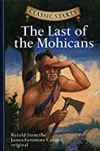The Last of the Mohicans [abridged - Classic…