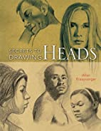 Secrets to Drawing Heads by Allan…