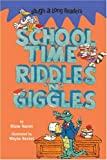 Namm, Diane: Laugh-A-Long Readers: Schooltime Riddles 'n' Giggles
