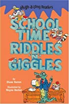 Laugh-A-Long Readers: Schooltime Riddles…
