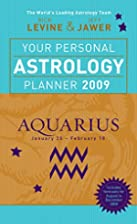 Your Personal Astrology Planner 2009: Virgo…