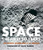 Space The First 50 Years by Sir Patrick…