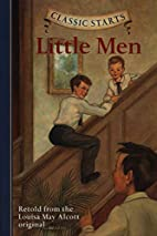 Little Men [abridged - Classic Starts] by…