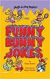 Namm, Diane: Laugh-A-Long Readers: Funny Bunny Jokes