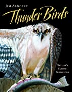 Thunder Birds: Nature's Flying…