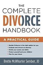 The Complete Divorce Handbook: A Practical…