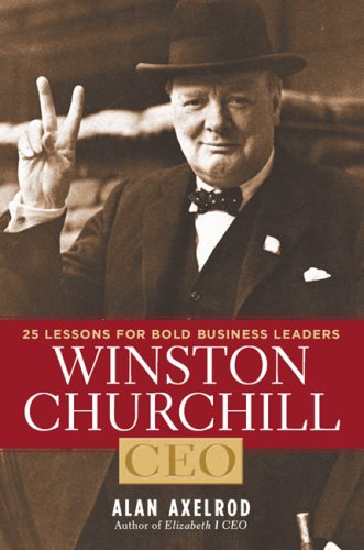 winston-churchill-ceo-25-lessons-for-bold-business-leaders