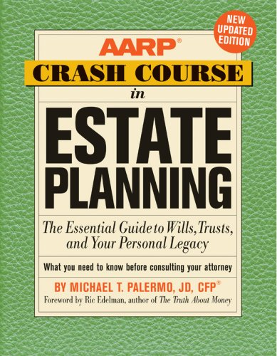 aarp-crash-course-in-estate-planning-updated-edition-the-essential-guide-to-wills-trusts-and-your-personal-legacy
