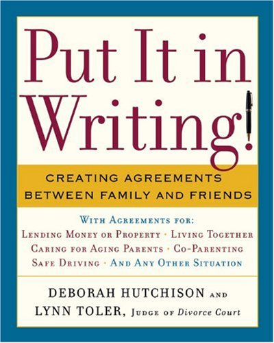put-it-in-writing-creating-agreements-between-family-and-friends
