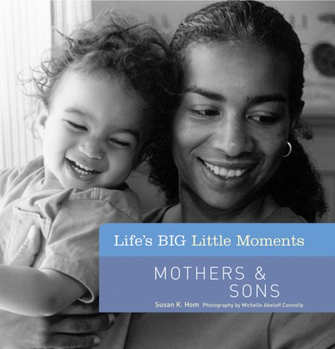 lifes-big-little-moments-mothers-sons