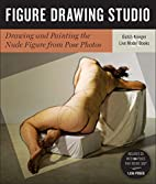 Figure Drawing Studio: Drawing and Painting…