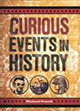 Powell, Michael: Curious Events in History