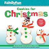 Cook, Deanna F.: Familyfun Cookies for Christmas: 50 Cute & Quick Holiday Treats