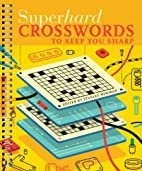 Superhard Crosswords to Keep You Sharp by…