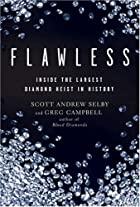 Flawless: Inside the Largest Diamond Heist…
