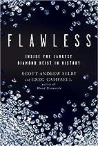 Flawless: Inside the Largest Diamond Heist…