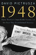 1948: Harry Truman's Improbable Victory…