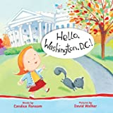 Ransom, Candice: Hello, Washington, D.C.! (Hello, America!)