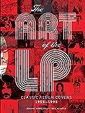 Morgan, Johnny: The Art of the LP: Classic Album Covers 1955-1995