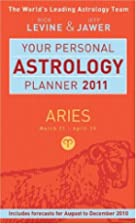 Your Personal Astrology Planner 2011: Gemini…