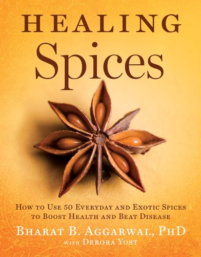healing-spices-how-to-use-50-everyday-and-exotic-spices-to-boost-health-and-beat-disease