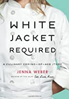 White Jacket Required: A Culinary…