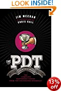PDT Cocktail Book, The