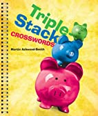 Triple-Stack Crosswords by Martin…