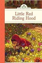 Little Red Riding Hood by Deanna McFadden