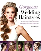 Gorgeous Wedding Hairstyles: A Step-by-Step…