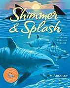 Shimmer & Splash: The Sparkling World of Sea…