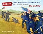 What Was America's Deadliest War?: And…
