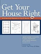 Get Your House Right: Architectural Elements…