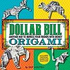 Dollar Bill Origami by Duy Nguyen