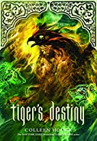 Tiger's Destiny by Colleen Houck
