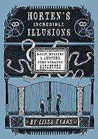 Horten's Incredible Illusions: Magic,…