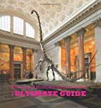 American Museum of Natural History: The…