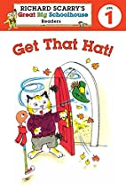 Get That Hat! by Erica Farber