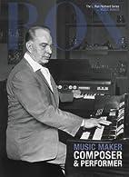 Music Maker, Composer & Performer: L. Ron…