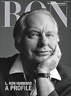 L. Ron Hubbard, A Profile (The L. Ron…