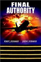 Final Authority by Joseph S. Dobransky