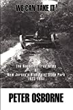 Osborne, Peter: We Can Take It!: The Roosevelt Tree Army at New Jersey's High Point State Park 1933-1941