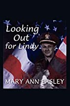 Looking Out for Lindy by Maryann Easley