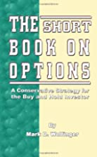 The Short Book on Options: A Conservative…