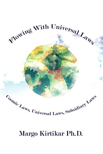 flowing-with-universal-laws-cosmic-laws-universal-laws-subsidiary-laws