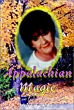 Rice, Janet: Appalachian Magic: The Life and Lessons of a Fortune Teller