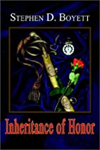 Inheritance of Honor by Stephen Boyett