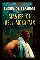 Master Of Hell Mountain by Andrea…